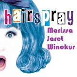 Hairspray Lyrics Marissa Jaret Winokur