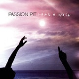 Take a Walk (Single) Lyrics Passion Pit