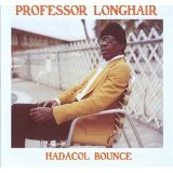 Hadacol Bounce Lyrics Professor Longhair