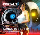 Portal 2: Songs To Test By Lyrics Soundtrack