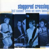 Last Summer When We Were Famous Lyrics Staggered Crossing