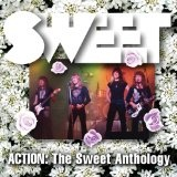 Action: The Sweet Anthology Lyrics Sweet