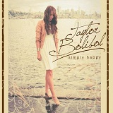 Simply Happy Lyrics Taylor Bolibol