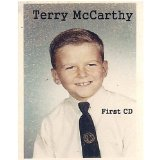 First CD Lyrics Terry McCarthy