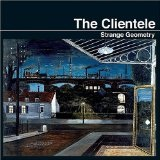 Strange Geometry Lyrics The Clientele