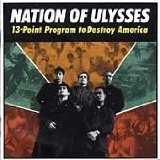 13-Point Program To Destroy America Lyrics The Nation Of Ulysses