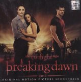 The Twilight Saga: Breaking Dawn, Pt. 1 (OST) Lyrics Various Artists