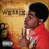 Savage Life 3 Lyrics Webbie