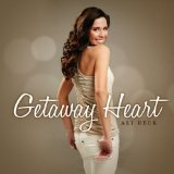 Getaway Heart Lyrics Ali Beck