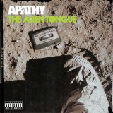 The Alien Tongue Lyrics Apathy