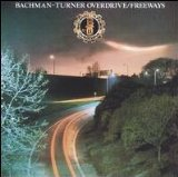 Freeways Lyrics Bachman-Turner Overdrive