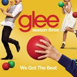 We Got The Beat (Single) Lyrics Glee Cast
