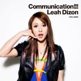 Communication!!! Lyrics Leah Dizon