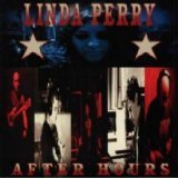 After Hours Lyrics Linda Perry