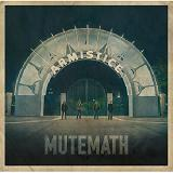 Armistice Lyrics Mute Math
