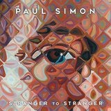 Stranger To Stranger  Lyrics Paul Simon