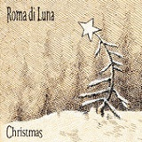 Christmas (EP) Lyrics Roma Di Luna