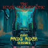 Plays Prog Rock Classics Lyrics Royal Philharmonic Orchestra