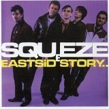 East Side Story Lyrics Squeeze