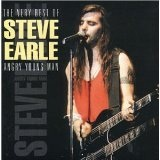 The Very Best Of Steve Earle: Angry Young Man Lyrics Steve Earle