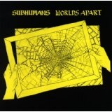 Worlds Apart Lyrics Subhumans