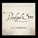 Prodigal Son Lyrics Will Brennan