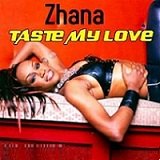 Taste My Love Lyrics Zhana