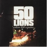Where Life Expires Lyrics 50 Lions