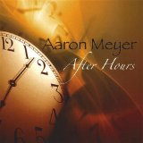 After Hours Lyrics Aaron Meyer