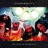 The Sound of Violence (EP) Lyrics Abused Romance