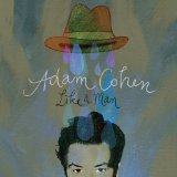 Like A Man Lyrics Adam Cohen