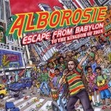 Escape From Babylon To The Kingdom Of Zion Lyrics Alborosie