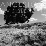 Invisible White (EP) Lyrics Ancestors