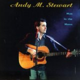 Man in the Moon Lyrics Andy M. Stewart
