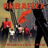 Primitive Epic Lyrics Bobaflex