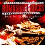 Love For The Microphone Lyrics Bombshell Rocks