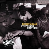 Everything Is Everything Lyrics Brand Nubian