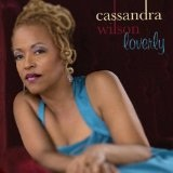 Loverly Lyrics Cassandra Wilson