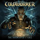 The Doomsayer's Call Lyrics Coldworker