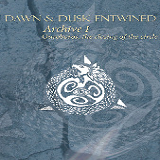 Archive I – Ouroboros, Closing the Circle Lyrics Dawn & Dusk Entwined
