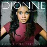 Good For The Soul Lyrics Dionne Bromfield