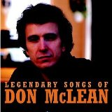 Legendary Songs Of Don Mclean Lyrics Don McLean