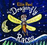 The Dragonfly Races Lyrics Ellis Paul