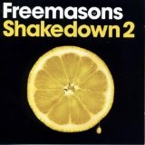 Shakedown 2 Lyrics Freemasons