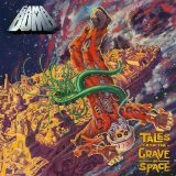 Tales From The Grave In Space Lyrics Gama Bomb