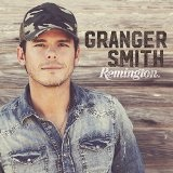 Remington Lyrics Granger Smith