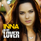 Be My Lover (Single) Lyrics Inna