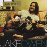 Easy Does It Lyrics Jake Owen