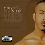 Naked Lyrics Marques Houston