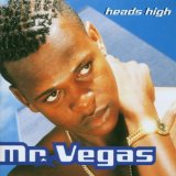 Heads High Lyrics Mr. Vegas